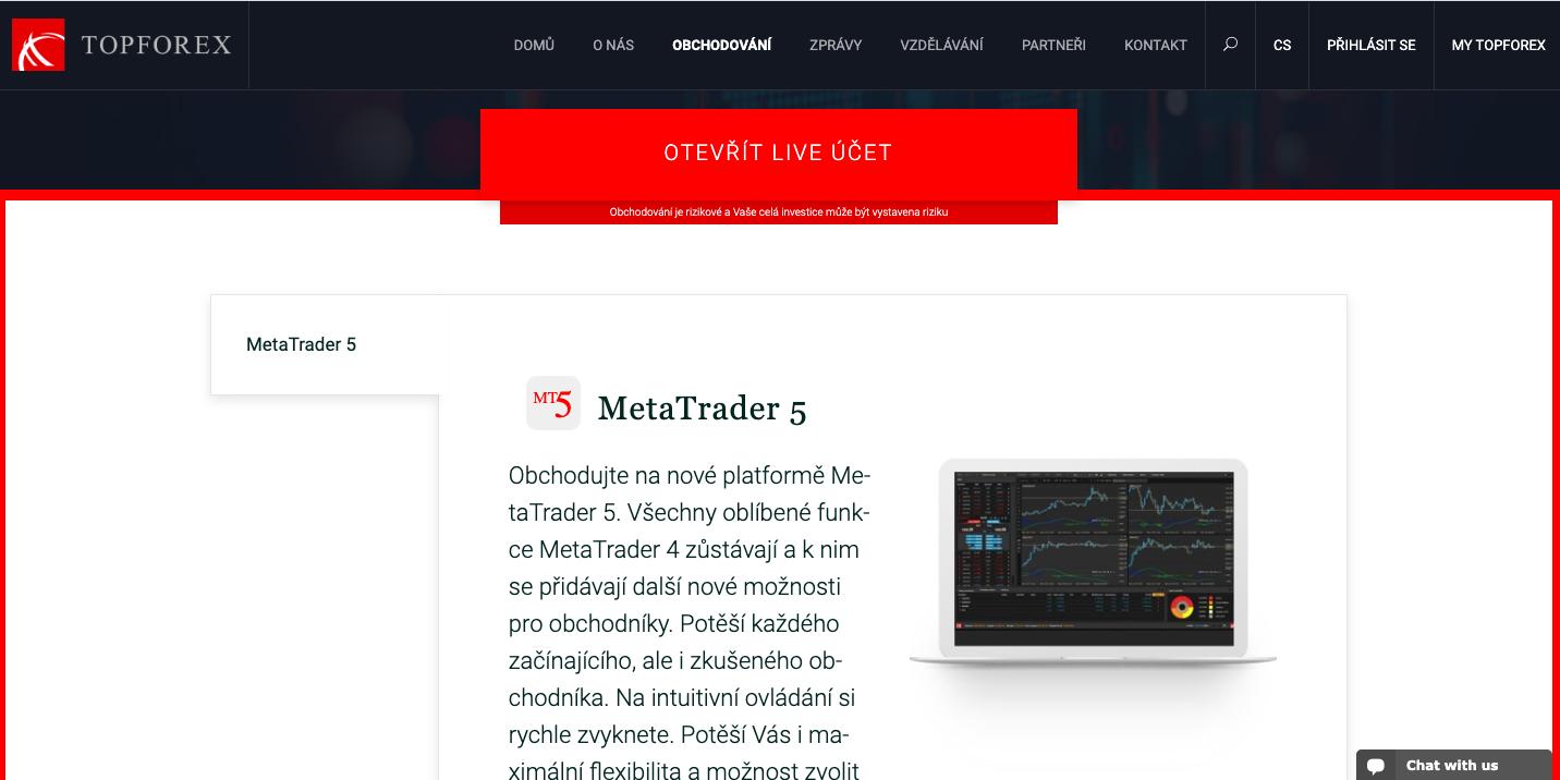 S brokerem TopForex probíhá obchodování na platformě MetaTrader 5
